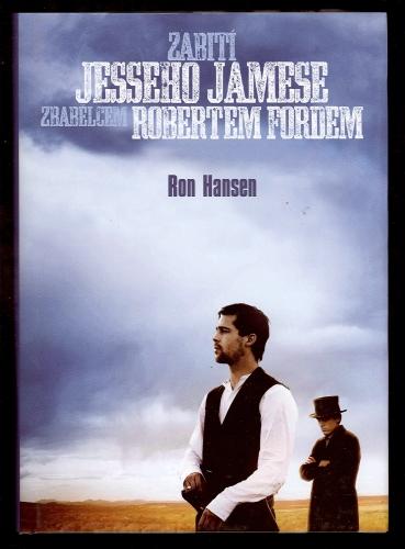 http://www.databazeknih.cz/knihy/zabiti-jesseho-jamese-zbabelcem-robertem-fordem-72323