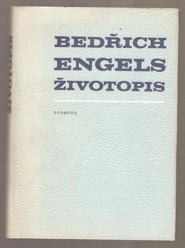 Bedrich Engels Zivotopis Antikvariat Levneknihy Cz
